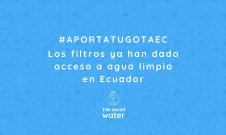 #AportatugotaEc: los filtros ya han dado acceso a agua limpia en Ecuador