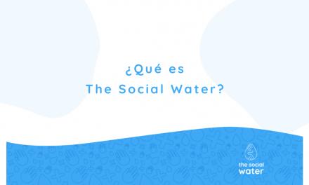 The Social Water: puesta en marcha del proyecto
