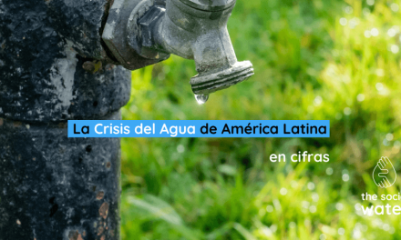 La Crisis del Agua de Latinoamérica en cifras